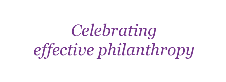 Celebrating effective philanthropy